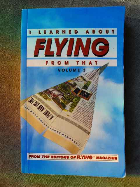 """I Learned About Flying From That"" book"